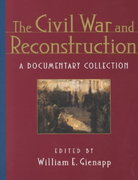 The Civil War and Reconstruction 1st edition 9780393975550 039397555X