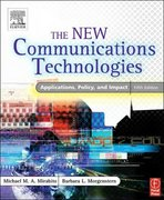 The New Communications Technologies 5th edition 9780240805863 0240805860