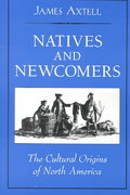 Natives and Newcomers 1st Edition 9780195137712 019513771X