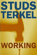 Working 1st Edition 9781565843424 1565843428