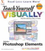 Teach Yourself VISUALLY Adobe Photoshop Elements 1st edition 9780764536786 0764536788