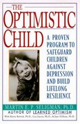 The Optimistic Child 600th edition 9780060977092 0060977094