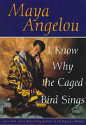 I Know Why the Caged Bird Sings 1st Edition 9780553380019 055338001X