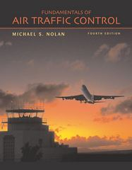 Fundamentals of Air Traffic Control 4th edition 9780534393885 0534393888