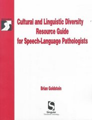 Cultural & Linguistic Diversity Resource Guide For Speech-Language Pathologists 1st Edition 9780769300313 0769300316