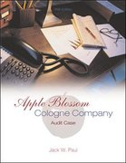 Apple Blossom Cologne Company: Audit Case 5th Edition 9780072844504 0072844507