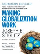 Making Globalization Work 1st Edition 9780393330281 0393330281