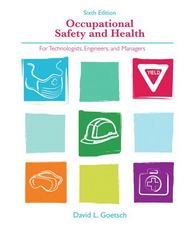 Occupational Safety and Health for Technologists, Engineers, and Managers 6th edition 9780132397605 0132397609