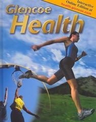 Glencoe Health, Student Edition 9th Edition 9780078263262 0078263263