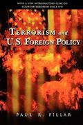 Terrorism and U. S. Foreign Policy 1st Edition 9780815770770 0815770774
