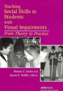 Teaching Social Skills to Students with Visual Impairments 1st Edition 9780891288824 0891288821