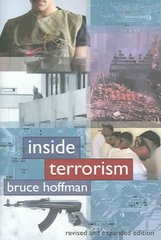 Inside Terrorism 2nd Edition 9780231126991 0231126999