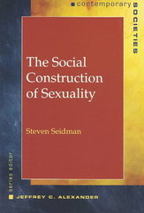 The Social Construction of Sexuality (Contemporary Societies Series) 1st Edition 9780393975109 039397510X