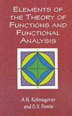 Elements of the Theory of Functions and Functional Analysis 0 9780486406831 0486406830