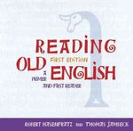 READING OLD ENGLISH 1st edition 9781933202013 1933202017
