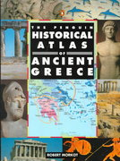 The Penguin Historical Atlas of Greece 1st Edition 9780140513356 0140513353