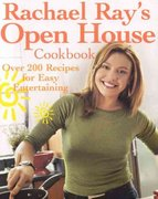 Rachael Ray's Open House Cookbook 0 9781891105319 1891105310