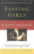 Fasting Girls 2nd Edition 9780375724480 0375724486