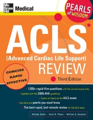 ACLS (Advanced Cardiac Life Support) Review: Pearls of Wisdom, Third Edition 3rd edition 9780071492577 0071492577