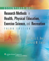 Essentials of Research Methods in Health, Physical Education, Exercise Science, and Recreation 3rd Edition 9780781770361 078177036X