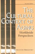 The Cultural Context of Aging 2nd edition 9780897894531 0897894537