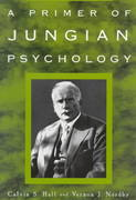 A Primer of Jungian Psychology 1st Edition 9780452011861 0452011868