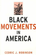 Black Movements in America 1st Edition 9780415912228 0415912229