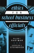 Ethics for School Business Officials 1st Edition 9781578862054 1578862051