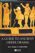 A Guide to Ancient Greek Drama 1st edition 9781405102155 1405102152