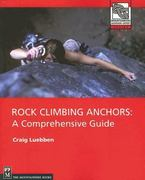 Rock Climbing Anchors 0 9781594850066 1594850062