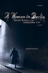 A Woman in Berlin 1st Edition 9780312426118 0312426119