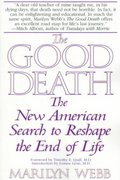 The Good Death 1st Edition 9780553379877 0553379879