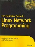 The Definitive Guide to Linux Network Programming 0 9781590593226 1590593227