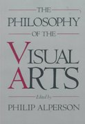 The Philosophy of the Visual Arts 1st Edition 9780195059755 0195059751