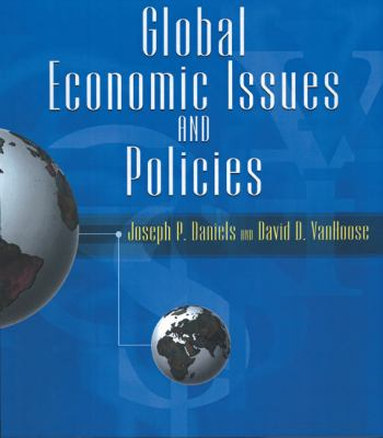 Global Economic Issues and Policies with Economic Applications 1st edition 9780324071887 0324071884
