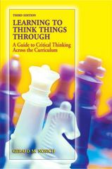 Learning to Think Things Through 3rd edition 9780138132422 0138132429