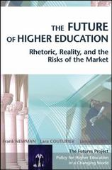 The Future of Higher Education 1st edition 9780787969721 0787969729