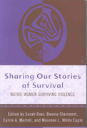 Sharing Our Stories of Survival 1st Edition 9780759113640 0759113645