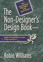 The Non-Designer's Design Book 3rd Edition 9780321563071 0321563077