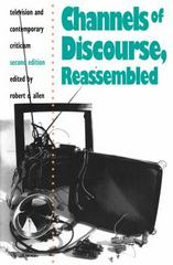Channels of Discourse, Reassembled 2nd edition 9780807843741 0807843741