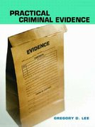 Practical Criminal Evidence 1st edition 9780131714410 0131714414