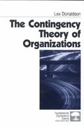 The Contingency Theory of Organizations 0 9780761915744 0761915745