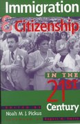 Immigration and Citizenship in the Twenty-First Century 0 9780847692217 0847692213