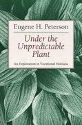 Under the Unpredictable Plant 1st Edition 9780802808486 0802808484