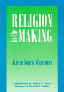 Religion in the Making 2nd Edition 9780823216468 0823216462