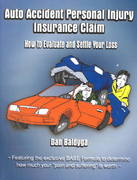Auto Accident Personal Injury Insurance Claim 0 9781588203281 158820328X