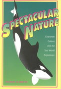 Spectacular Nature 1st Edition 9780520209817 0520209818
