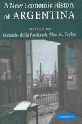 A New Economic History of Argentina 0 9780521822473 0521822475