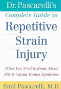 Dr. Pascarelli's Complete Guide to Repetitive Strain Injury 1st edition 9780471388432 0471388432