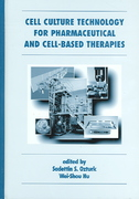 Cell Culture Technology for Pharmaceutical and Cell-Based Therapies 1st edition 9780824753344 0824753348